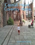 Cornish Heart, Coventry Home ebook by Jonathan Kereve