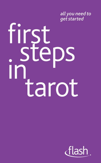 First Steps in Tarot: Flash ebook by Kristyna Arcarti