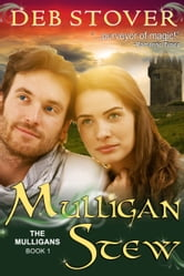 Mulligan Stew (The Mulligan Series, Book 1) ebook by Deb Stover