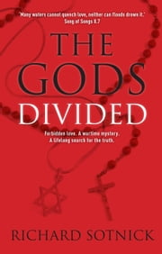 The Gods Divided ebook by Richard Sotnick