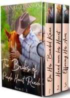 The Brides of Purple Heart Ranch Boxset, Books 1-3 - Three Sweet Marriage of Convenience Western Romances 電子書籍 by Shanae Johnson