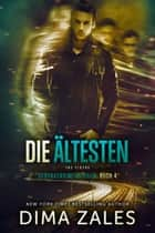 Die Ältesten - The Elders eBook by Dima Zales, Anna Zaires