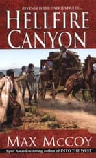 Hellfire Canyon ebook by Max McCoy