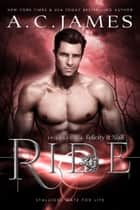 Ride: Felicity and Niall - Episodes 1-4 ebook by A.C. James