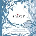 Shiver: Book 1 of the Wolves of Mercy Falls lydbog by Maggie Stiefvater, David LeDoux, Jenna Lamia