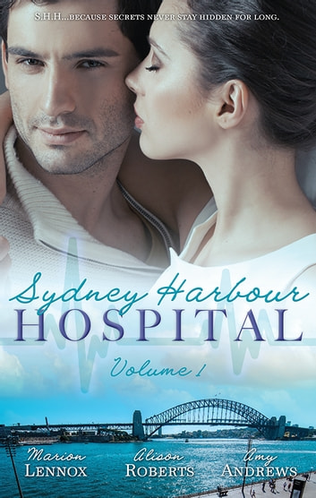 Sydney Harbour Hospital Volume 1 - 3 Book Box Set ebook by Marion Lennox,Alison Roberts,Amy Andrews