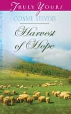Harvest of Hope ebook by Connie Stevens