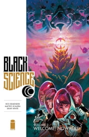 Black Science Vol. 2 ebook by Rick Remender,Matteo Scalera