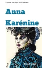 Anna Karénine ebook by Léon TOLSTOI