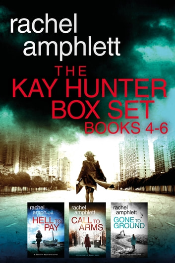 The Detective Kay Hunter Box Set Books 4-6 ebook by Rachel Amphlett
