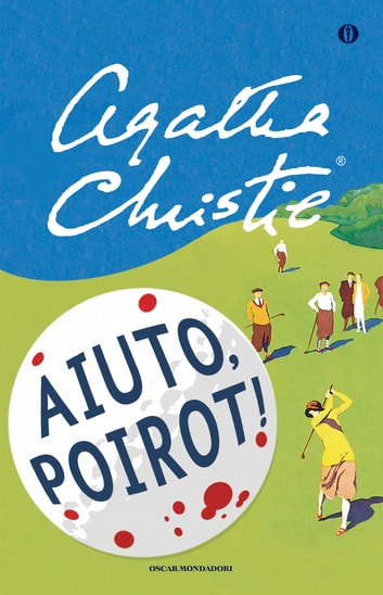 Aiuto, Poirot! ebook by Agatha Christie