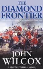 The Diamond Frontier ebook by John Wilcox