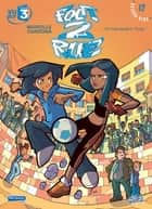 Foot 2 Rue T12 - L'affrontement final ebook by Philippe Cardona, Mathieu Mariolle