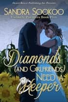 Diamonds (and Girlfriends) Need a Keeper ebook by Sandra Sookoo