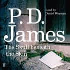 The Skull Beneath the Skin audiobook by P. D. James