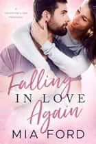 Falling in Love Again ebook by Mia Ford
