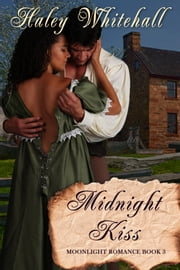 Midnight Kiss ebook by Haley Whitehall
