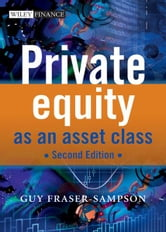 Private Equity as an Asset Class ebook by Guy Fraser-Sampson