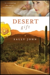 Desert Gift ebook by Sally John