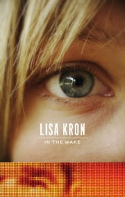 In the Wake ebook by Lisa Kron