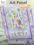Art Panel Quilt Pattern ebook by Carolyn Vagts