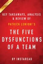 The Five Dysfunctions of a Team ebook by Instaread