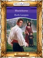Blackthorne (Mills & Boon Vintage 90s Modern) ebook by Ruth Langan