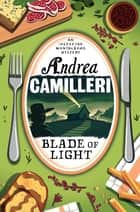 Blade of Light ebook by Andrea Camilleri