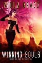 Winning Souls ebook by Viola Grace