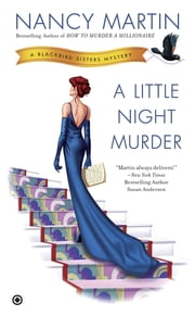 A Little Night Murder - A Blackbird Sisters Mystery ebook by Nancy Martin