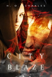 City of Blaze ebook by H. O. Charles