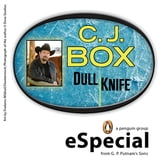 Dull Knife: A Joe Pickett Short Story - A Penguin eSpecial from G.P. Putnam's Sons ebook by C. J. Box