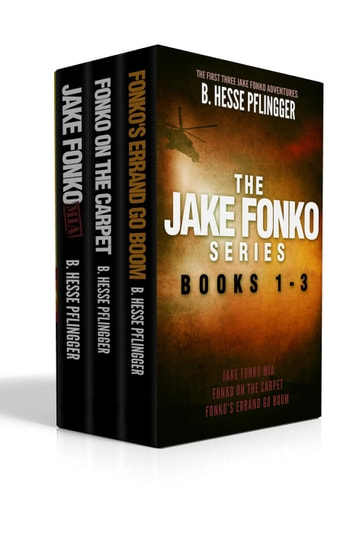 The Jake Fonko Series Books 1, 2 & 3 - Jake Fonko ebook by B. Hesse Pflingger