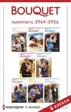 Bouquet e-bundel nummers 3949 - 3956 - 8-in-1 ebook by Miranda Lee, Clare Connelly, Dani Collins,...
