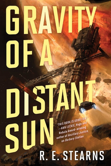 Gravity of a Distant Sun ebook by R. E. Stearns