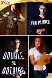 Double or Nothing ebook by Lynn Patrick