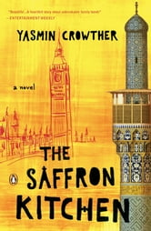 The Saffron Kitchen ebook by Yasmin Crowther