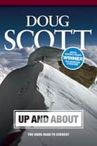Up and About - The Hard Road to Everest ebook by Doug Scott