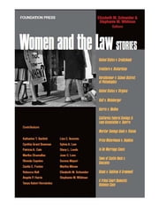 Women and the Law Stories ebook by Elizabeth Schneider,Stephanie Wildman