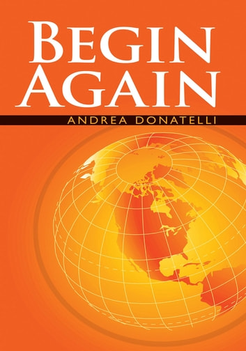 Begin Again ebook by Andrea Donatelli