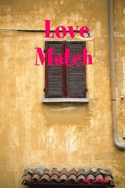 Love Match ebook by Amy J. Bates