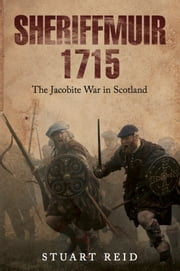 Sheriffmuir 1715 ebook by Stuart Reid