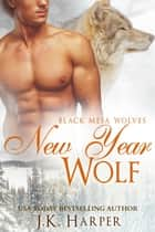 New Year Wolf ebook by J.K. Harper