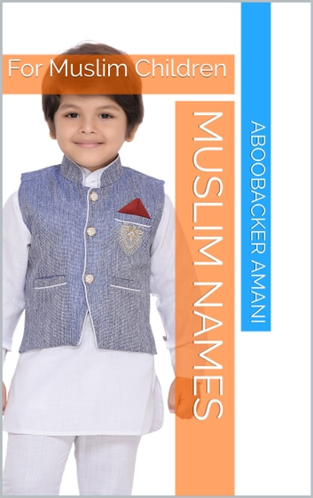 Muslim Names ebook by Aboobacker Amani