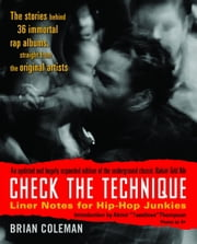 Check the Technique - Liner Notes for Hip-Hop Junkies ebook by Brian Coleman,Questlove