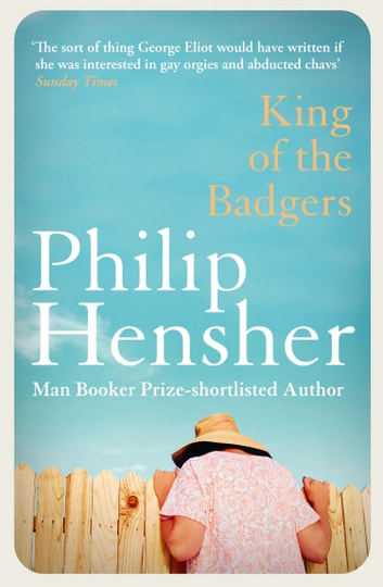 King of the Badgers ebook by Philip Hensher