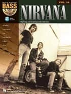 Nirvana (Songbook) - Bass Play-Along Volume 25 ebook by Nirvana