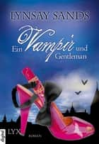 Ein Vampir und Gentleman ebook by Ralph Sander, Lynsay Sands