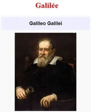 Galilée ebook by Galileo Galilei