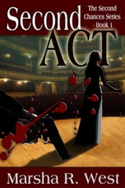 SECOND ACT ebook by Marsha R. West